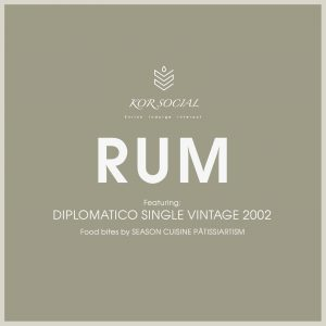 KOR Social - RUMFeaturing DIPLOMATICO SINGLE VINTAGE 2002
